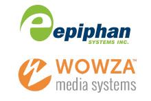Epiphan系统与Wowza?伙伴计划提供可靠的视频流功